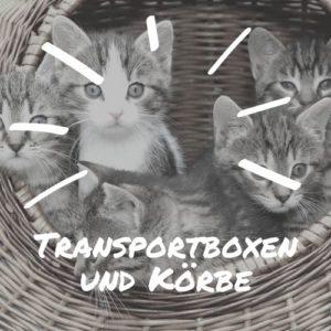 Transportboxen und Körbe